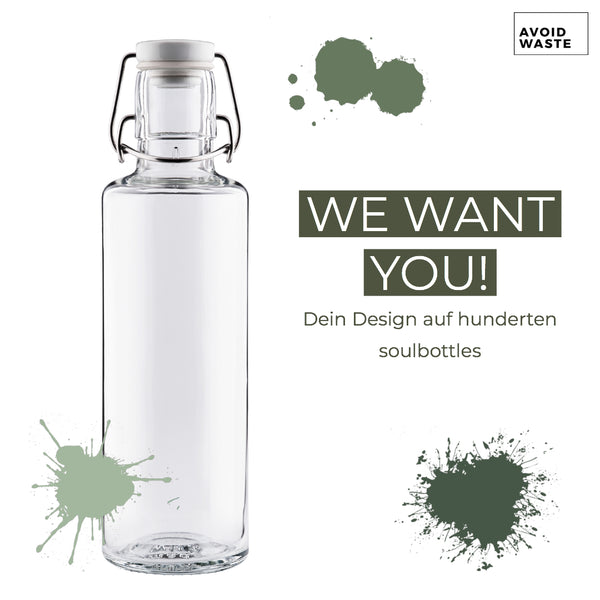 We want you! Dein Design auf unseren soulbottles!