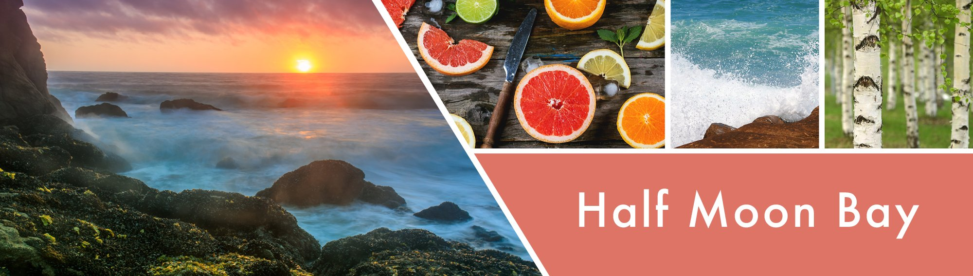 Half Moon Bay Fragrance