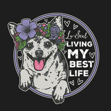 Live Your Best Life With Lu-Seal Unisex Shirt