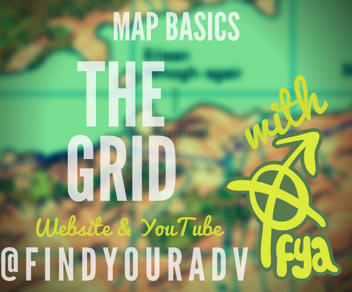 Map Basics - The Grid