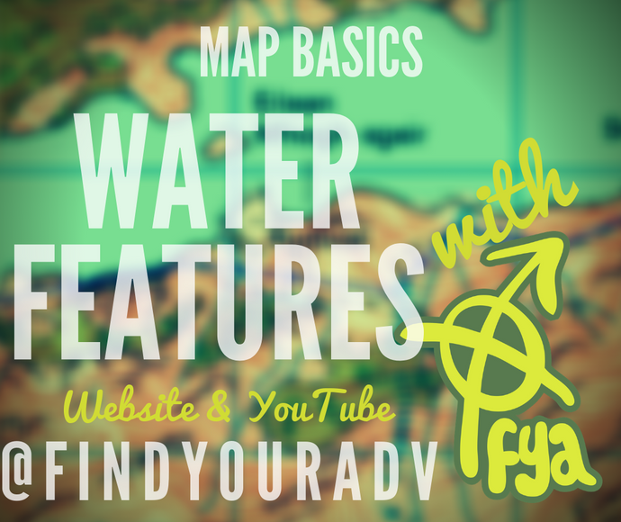 Map Basics - Water Features