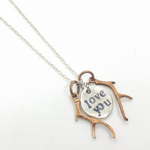 Love You Necklace or Choose Your Quote