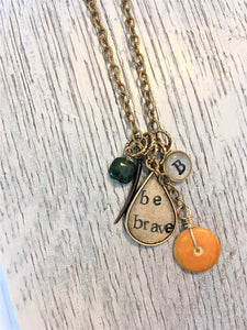 Be brave necklace with personalization
