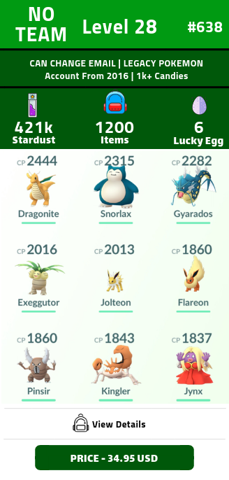 #460 Level 28 | CAN CHANGE EMAIL | Legacy Pokemon | 1200+ Items | 6 Lucky Egg | 421k+ Stardust | 1k+ Candies