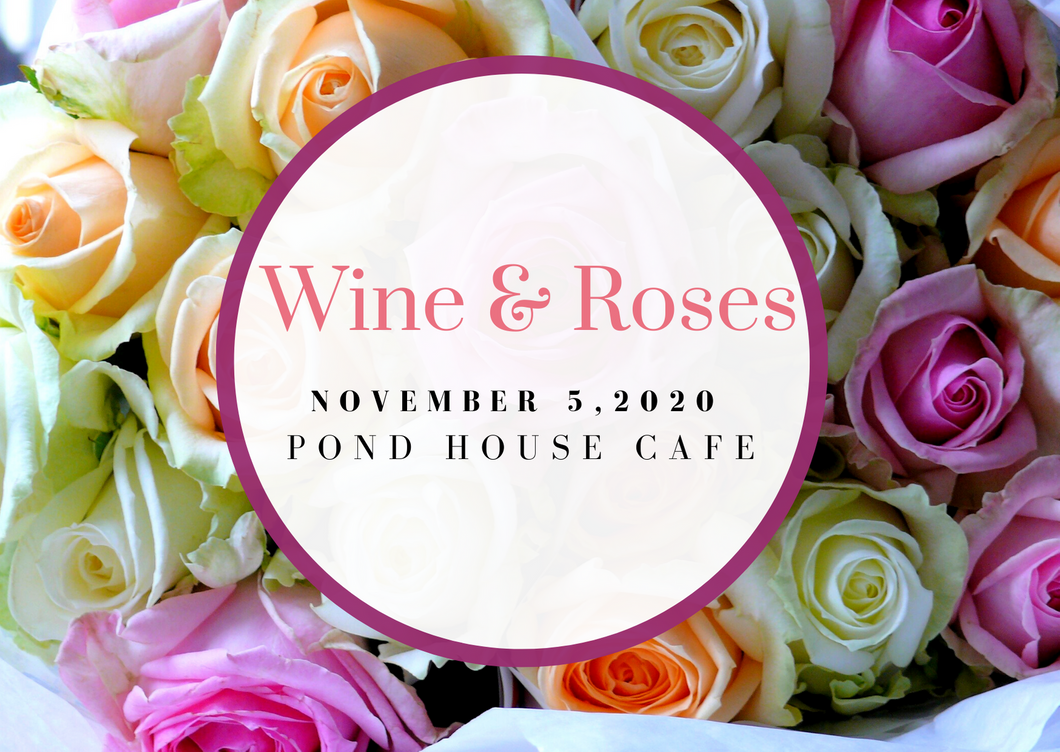 Wine & Roses Ticket