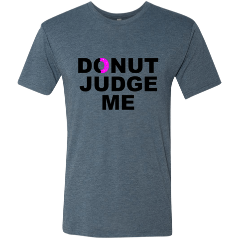 DONUT Judge Me Men's T-Shirt