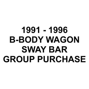 1991-1996 B-Body Wagon SwayBars Group Purchase Deposit