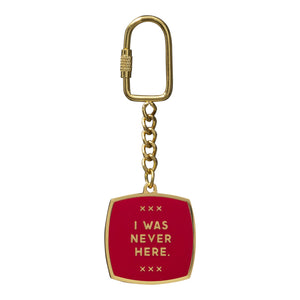 I Was Never Here Key Chain