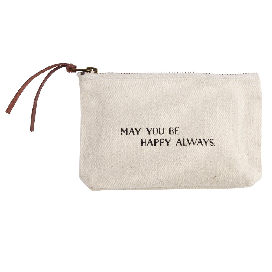 """MAY YOU BE HAPPY ALWAYS"" Canvas Cosmetic Bag"