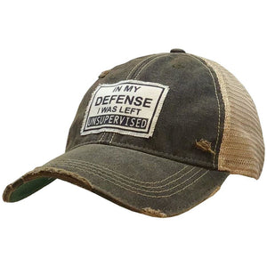 """In My Defense I Was Left Unsupervised"" Distressed Trucker Cap"