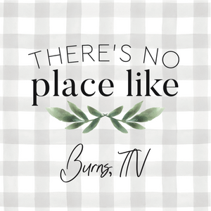 WORD BLOCK - There's No Place Like Burns/Dickson TN