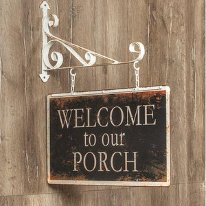 """Welcom to our Porch"" Bracket Sign"