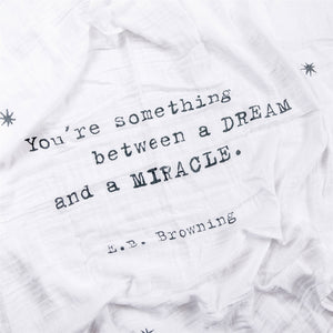 Swaddle Blanket - E.B. Browning Quote