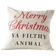 """Merry Christmas Ya Filthy.."" Cotton Pillow"