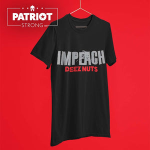 Impeach Deez Nuts T-Shirt
