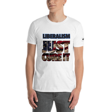 Load image into Gallery viewer, Liberalism T-Shirt | Just Cure It | Light Colors