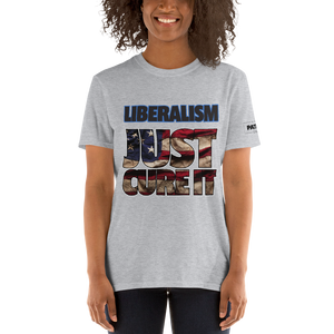Liberalism T-Shirt | Just Cure It | Light Colors