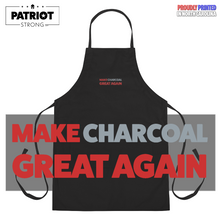 Load image into Gallery viewer, Make Charcoal Great Again Apron | White Or Black