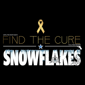 Find The Cure T-Shirt | Triggered Snowflakes  | Dark Colors