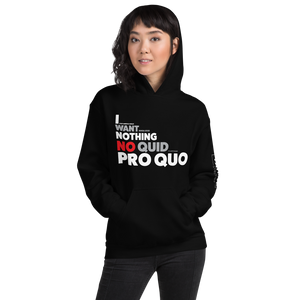 Trump Impeachment Inquiry Hoodie | I Want Nothing | No Quid Pro Quo | Dark Colors