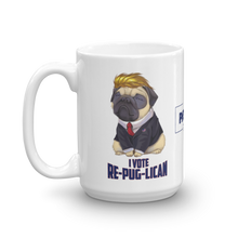Load image into Gallery viewer, Trump Pug Republican Mug | I Vote Repuglican Coffee Mug #1 | Light Color