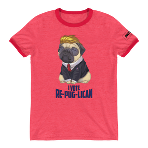Trump Pug Ringer T-Shirt | I Vote Re-Pug-Lican | Various Colors
