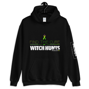 Find The Cure To Political Witch Hunts Hoodie | Dark Colors
