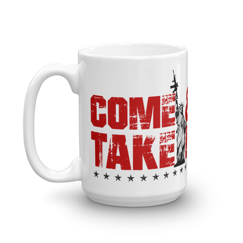 2nd Amendment Coffee Mug | Lady Liberty AR-15 Come & Take It Mug | Light Color