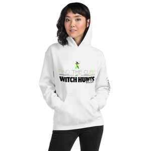 Find The Cure To Political Witch Hunts Hoodie | Light Colors
