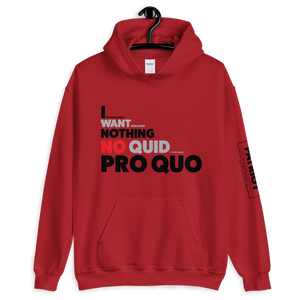Trump Impeachment Inquiry Hoodie | I Want Nothing | No Quid Pro Quo | Light Colors