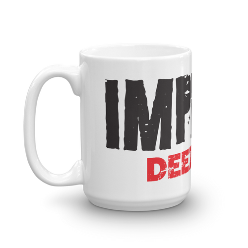 Pro Trump Impeachment Protest Coffee Mug | Impeach Deez Nuts Anti-Impeachment #1 | Light Color Mug
