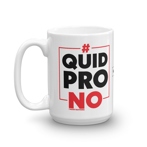 Pro Trump No Quid Pro Quo Coffee Mug | #NOQuidProQuo | Light Color Mug