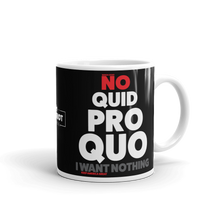 Load image into Gallery viewer, Pro Trump Coffee Mug | Anit Impeachment Inquiry | No Quid Pro Quo Mug | Dark Colors