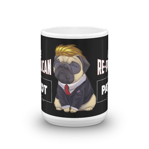 Trump Pug Republican Mug | I Vote Repuglican Coffee Mug #2 | Dark Color