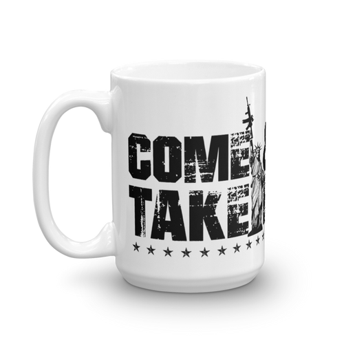 Lady Liberty AR-15 Gun Control Come & Take It Coffee Mug | Light Color Mug