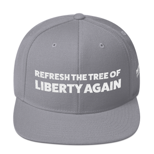 Refresh The Tree Of Liberty Again Hat | White Embroidery On Various Colors