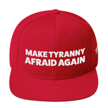 Load image into Gallery viewer, Make Tyranny Afraid Again Hat | White Embroidery On Various Colors