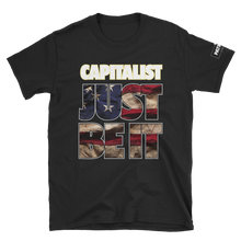 Load image into Gallery viewer, Capitalist T-Shirt | Just Be It | Dark Colors
