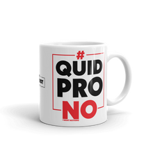Load image into Gallery viewer, Pro Trump No Quid Pro Quo Coffee Mug | #NOQuidProQuo | Light Color Mug