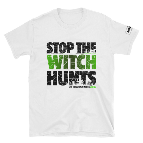 Stop The Political Witch Hunts T-Shirt | Light Colors