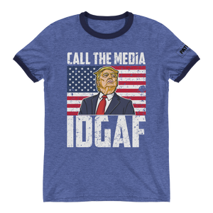 Trump Ringer T-Shirt | Call The Media | IDGAF | Dark Colors