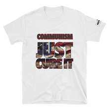 Load image into Gallery viewer, Communism T-Shirt | Just Cure It | Light Colors