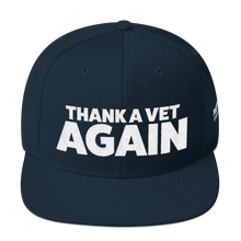 Load image into Gallery viewer, Thank A Vet Again Hat | White Embroidery On Various Colors