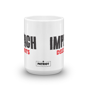 Anti-Impeachment Pro Trump Coffee Mug | Imeach Deez Nuts Impeachment Inquiry Protest #2 | Light Mugs