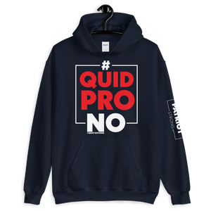 #Quid PRO NO Trump Anti-Impeachment Inquiry Hoodie | Dark Colors