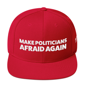 Make Politicians Afraid Again | White Embroidered Red Hat