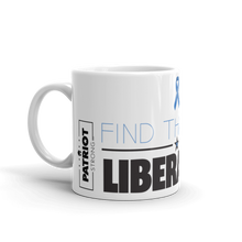 Load image into Gallery viewer, Anti Liberal Mug | Find The Cure Liberalism Coffee Mug | Light Color