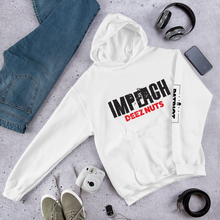 Load image into Gallery viewer, Impeachment Inquiry Hoodie | Impeach DEEZ NUTS | Anti Impeachment | Light Colors