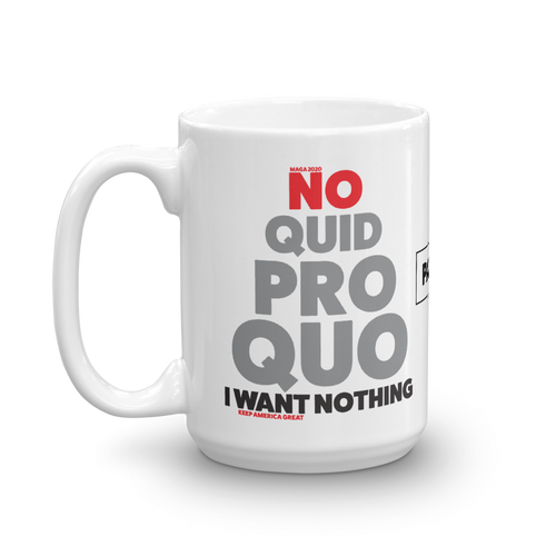 Pro Trump Coffee Mug | Anit Impeachment Inquiry | No Quid Pro Quo Mug | Light Colors