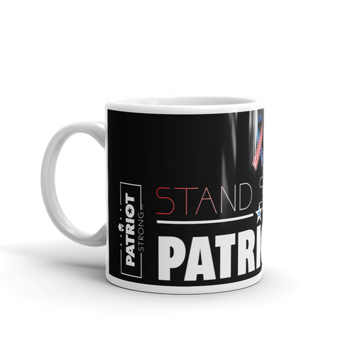 Patriotic Coffee Mug | Stand Strong Patriotism Mug | Dark Color
